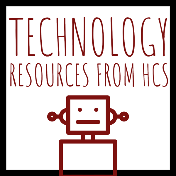Technology Resources from HCS Technology Department
