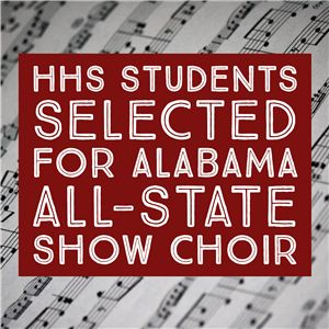 Congratulations to HHS Choral Students Selected for All-State Show Choir