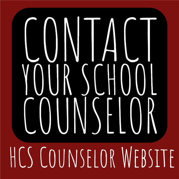 Contact Your School Counselor- HCS Counselor Website