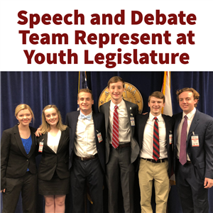 Speech & Debate Team Represent at Youth Legislature
