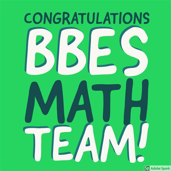 Congratulations to BBES Math Team!