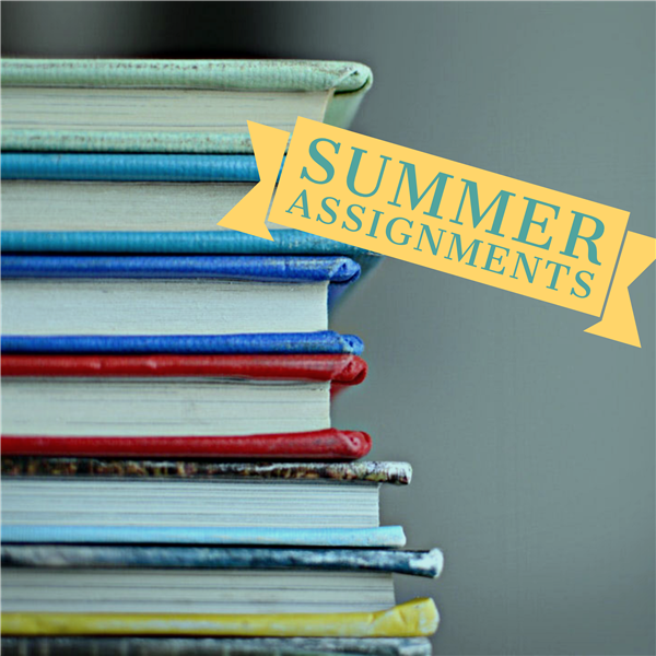 Advanced/AP Summer 2019 Course Assignments